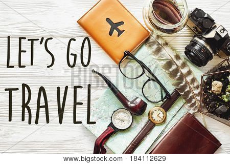Travel. Let's Go Travel Text Concept, Hipster Flat Lay. Map Passport Money Compass And Glasses Photo
