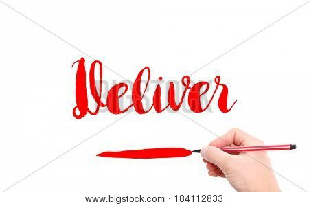 The word of Deliver written by hand on a white background