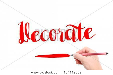 The word of Decorate written by hand on a white background