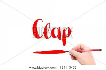 The word of Clap written by hand on a white background