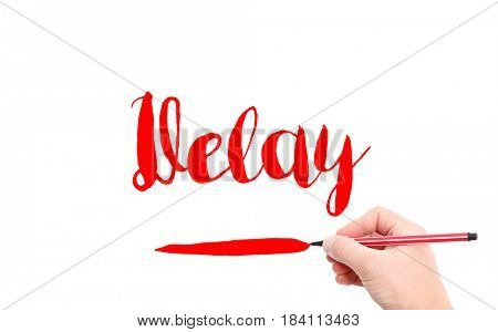The word of Delay written by hand on a white background