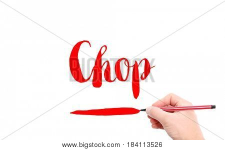 The word of Chop written by hand on a white background