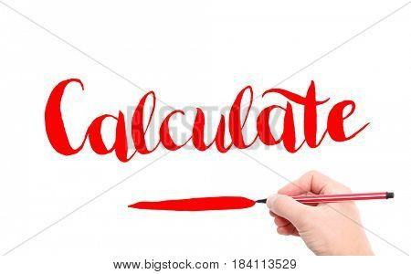 The word of Calculate written by hand on a white background