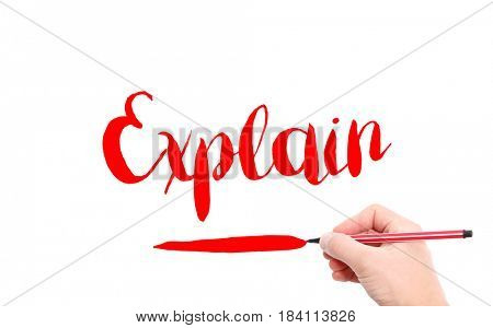 The word of Explain written by hand on a white background