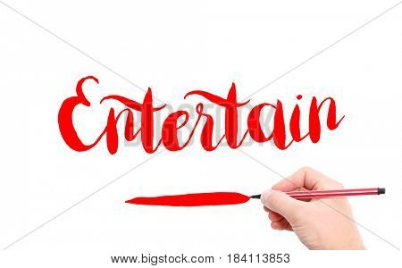 The word of Entertain written by hand on a white background