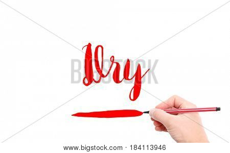 The word of Dry written by hand on a white background