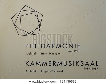 BERLIN GERMANY - APRIL 30 2017: Plaque At The Berliner Philharmonie Concert Hall In Berlin