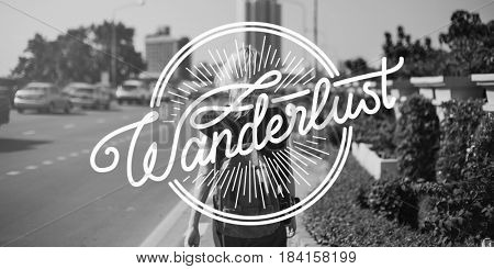 Wanderlust Travel Tour Expedition Concept