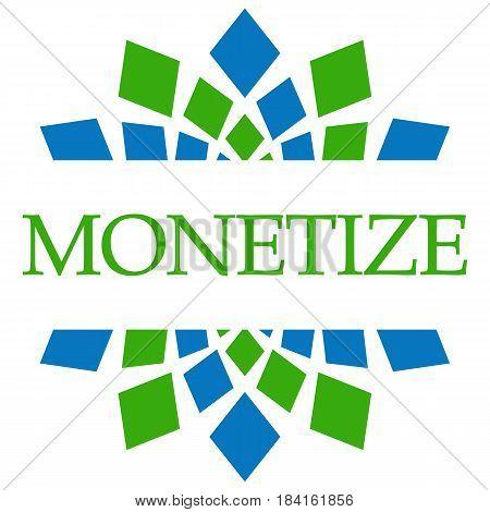 Monetize text written over blue green background.