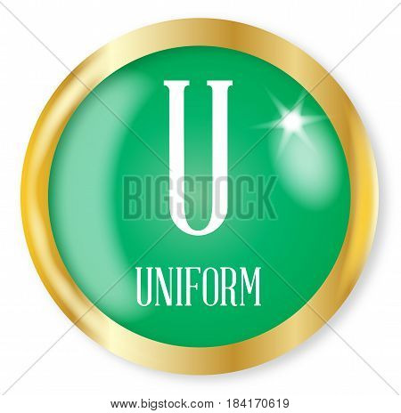 U for Uniform button from the NATO phonetic alphabet with a gold metal circular border over a white background