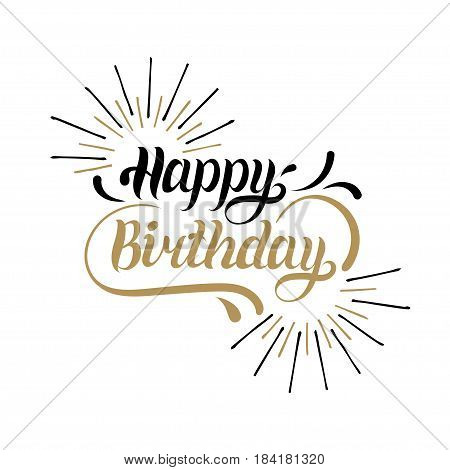 Vector Happy Birthday hand lettering for greeting or invitation card. Natal day background. Holiday typography poster