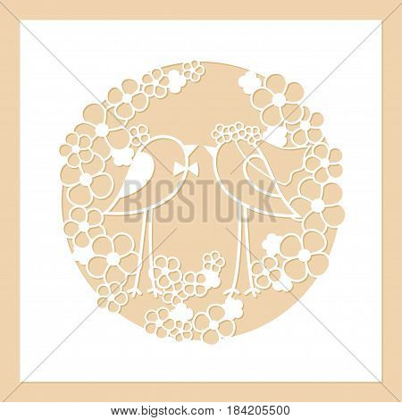 Wedding of two birds among the flowers. Openwork round wreath of flowers. Laser cutting template for decoration invitations cards envelopes interior decorative elements.