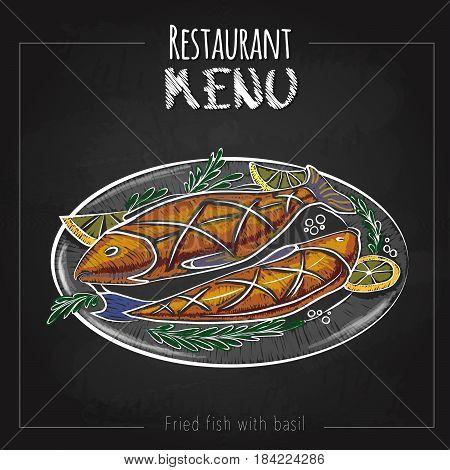 Chalk drawing menu design. Fish menu. Fried fish with basil