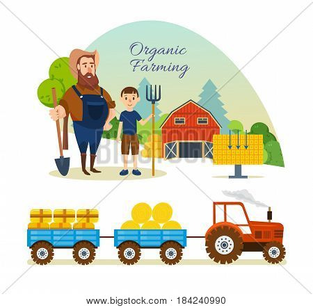 Organic farming concept. Farmer and farmland, the village with gardens, greenery, harvest and grain, hay, organic products. Rural landscape. Modern vector illustration isolated on white background.