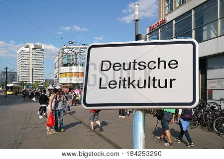 BERLIN, GERMANY - MAY 10, 2016: Sign with the inscription
