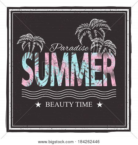 Summer paradice. Beauty time. Vector illustration for t-shirt and other uses