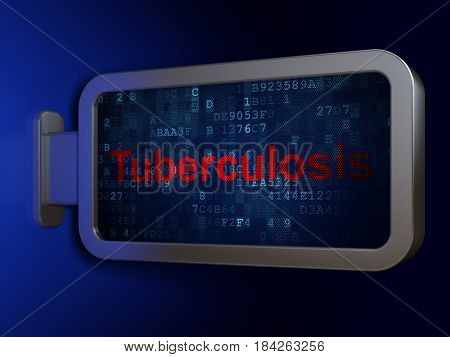 Health concept: Tuberculosis on advertising billboard background, 3D rendering