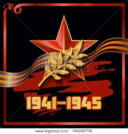 Greeting card with the image of the red star a gold Laurel branch and inscription 1941-1945 in gold St. George ribbon on black background