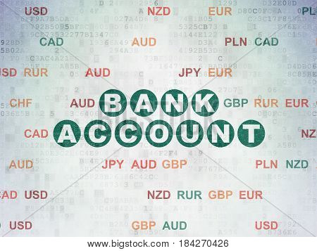 Currency concept: Painted green text Bank Account on Digital Data Paper background with Currency