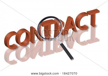 magnifying glass enlarging part of 3D word contract in red with reflections