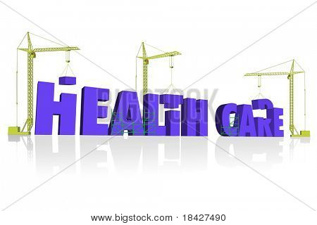 health care 3D blue letters build by three construction cranes