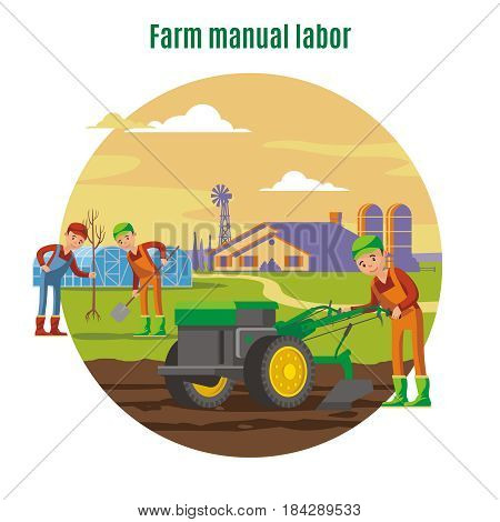 Farming and agricultural manual labor concept with farmers tree planting and field plowing vector illustration