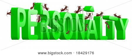 personality building strong and powerful person psychology ants creating green word