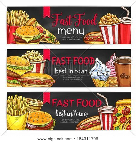 Fast food lunch dishes and drinks chalkboard banner set. Hamburger, pizza, hot dog, coffee and soda beverages, french fries, cheeseburger, popcorn and ice cream cone sketches menu board, flyer design
