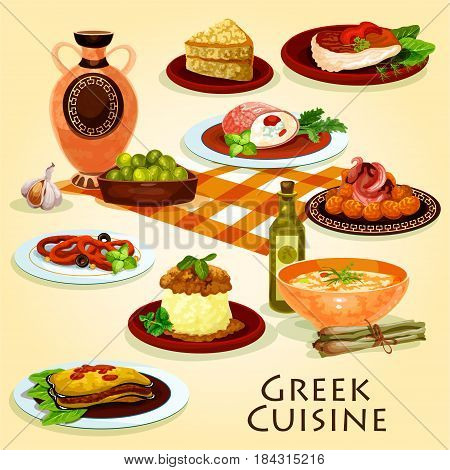Greek cuisine traditional dinner icon of eggplant casserole baked with cheese, olive fruit, fried fish, squid rings marinated in wine, lentil soup, chicken stew with mashed potato and honey cake