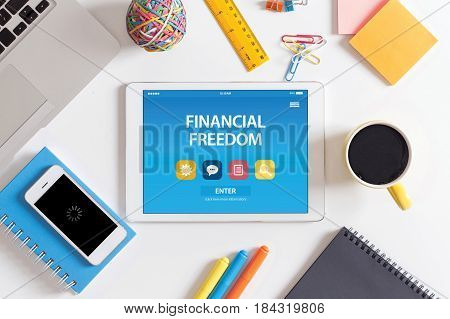 FINANCIAL FREEDOM CONCEPT ON TABLET PC SCREEN