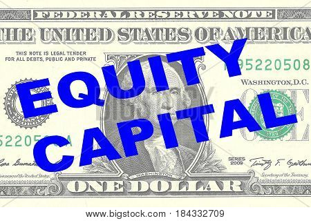 Equity Capital - Financial Concept