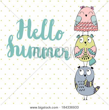 Hello summer. Greeting card with funny owls in vector.