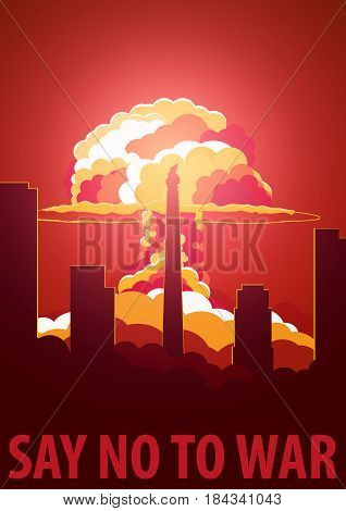 Nuclear Explosion In The City. North Korea Say No To War. Cartoon Retro Poster. Vector Illustration.