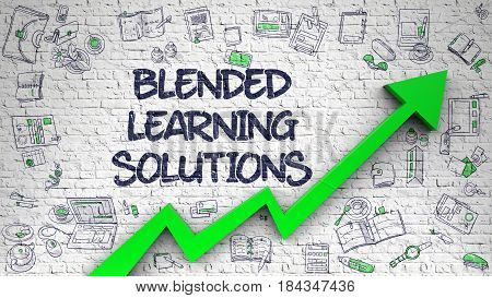 Blended Learning Solutions - Modern Illustration with Hand Drawn Elements. Blended Learning Solutions Drawn on White Brick Wall. Illustration with Hand Drawn Icons.