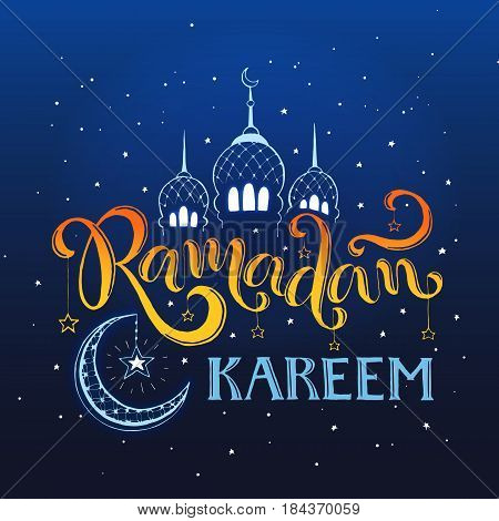 Ramadan Kareem hand drawn calligraphy on blue sky. Islam 9th month symbols. Mosque dome, crescent and stars with Ramadan wording at night.