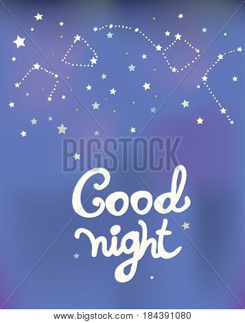 Good night poster with constellations and stars - vector graphic illustration