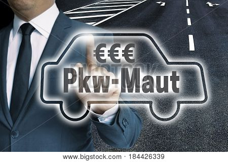 Pkw-maut (in German Toll) Car Touchscreen Man Operated Concept