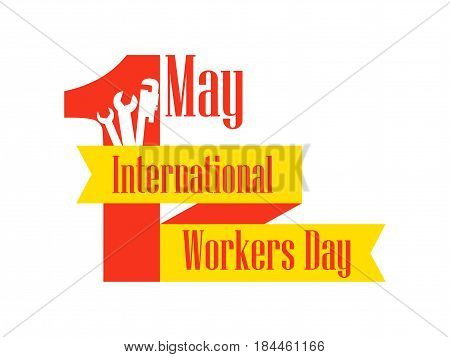International Workers Day. Labour Day 1St Of May. Ribbon With Text And Building Instructions. Vector