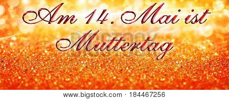 On May 14th is Mother's Day and glittery background