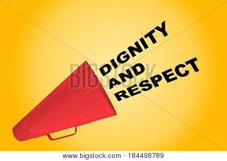 Dignity And Respect Concept