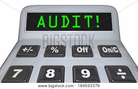 Audit Financial Review Accounting Calculator 3d Illustration