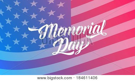 Memorial Day banner. Illustration with Memorial Day lettering and USA flag