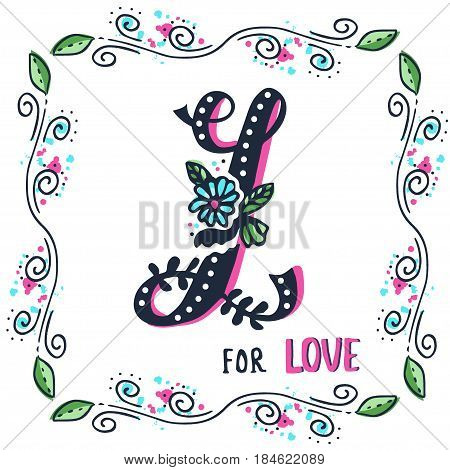 L for love. Hand drawn flourished capital letter L and decoration elements. Vector art. Great choice for Valentine's Day romantic greeting card or wedding design collection