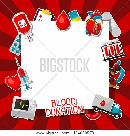 Blood donation. Background with blood donation items. Medical and health care sticker objects.