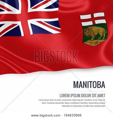 Canadian state Manitoba flag waving on an isolated white background. State name and the text area for your message.