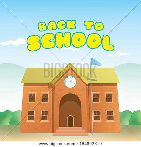 Back To School Heading And Brick School Building Cartoon Design Illustration Vector. Education Conce