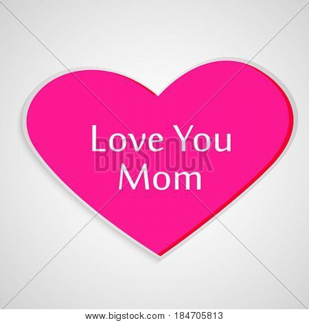 illustration of heart in pink background with love you mom text
