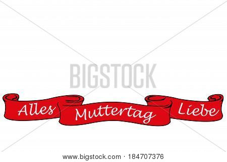 Red banner with the german words for all love mother´s day, isolated on white