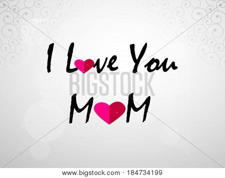 illustration of i love you mom text for Mothers Day
