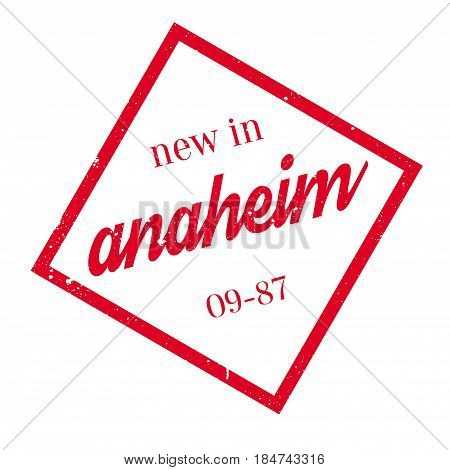 New In Anaheim rubber stamp. Grunge design with dust scratches. Effects can be easily removed for a clean, crisp look. Color is easily changed.